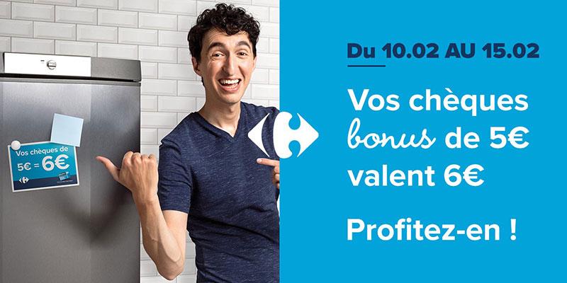 Vos Chèques Bonus de 5€ valent 6€!